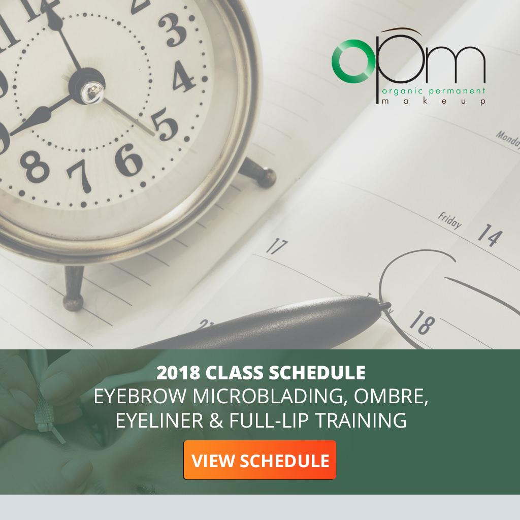 Click To View Eyebrow Microblading, Ombre, Eyeliner & Full Lip Training 2018 Class Schedule